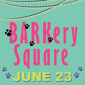 Barkery Square June 23 Event Logo